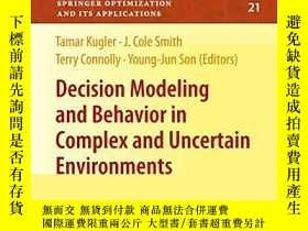 二手書博民逛書店Decision罕見Modeling And Behavior In Complex And Uncertain