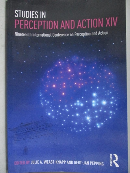 【書寶二手書T8/心理_ZAS】Studies in Perception and Action: Nineteenth