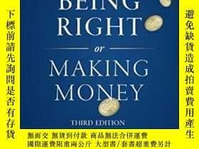 二手書博民逛書店Being罕見Right Or Making MoneyY464532 Ned Davis Wiley, 20