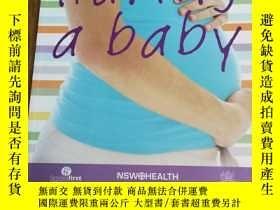 二手書博民逛書店Having罕見a BabyY12800 No Author N