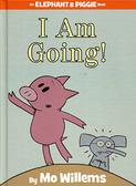 【麥克書店】AN ELEPHANT & PIGGIE BOOK:I AM GOING! /精裝