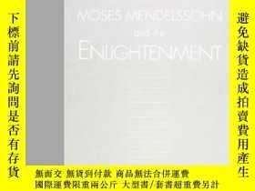 二手書博民逛書店Moses罕見Mendelssohn And The Enlightenment (s U N Y Series
