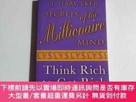 二手書博民逛書店Secrets罕見Of The Millionaire Mind B(見描述)Y23707 T. Harv E