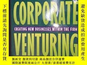 二手書博民逛書店Corporate罕見Venturing: Creating New Businesses Within the