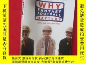 二手書博民逛書店Why罕見Fantasy Football Matters: (