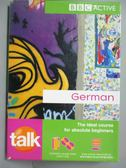 【書寶二手書T9/原文小說_LLJ】TALK GERMAN (BOOK & CDs)_Jeanne Wood