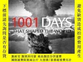 二手書博民逛書店1001罕見Days That Shaped The World-1001天塑造了世界Y436638 Pete