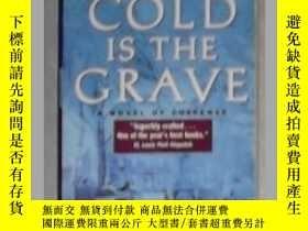 二手書博民逛書店英文原版罕見Cold Is the Grave by Peter