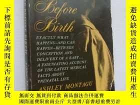 二手書博民逛書店Life罕見before Birth 《出生前的生命歷程》 書口