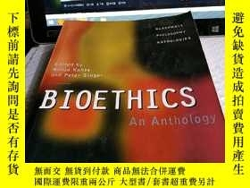 二手書博民逛書店Bioethics:罕見An AnthologyY4211 IS