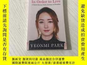 二手書博民逛書店in罕見order to live yeonmi parkY20850 YEONMI PARK penguin