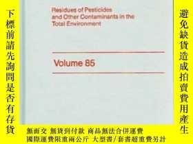 二手書博民逛書店Residue罕見Reviews (Volume 85, 198