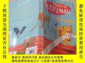 二手書博民逛書店Morris罕見GLEITZMAN TOAD RAGE(莫裏斯·格雷茨曼《癩蛤蟆的憤怒》)Y200392