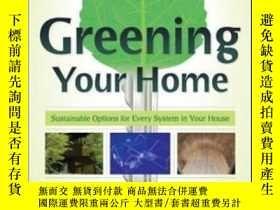 二手書博民逛書店Greening罕見Your Home: Sustainable