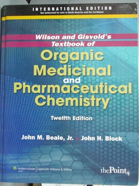 【書寶二手書T3/原文書_YEN】Wilson and Gisvold's Textbook of Organic Me