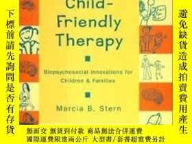二手書博民逛書店Child-friendly罕見Therapy: Biopsyc
