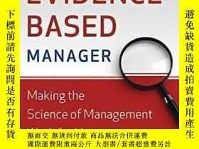 二手書博民逛書店Becoming罕見The Evidence-based Manager: Making The Science