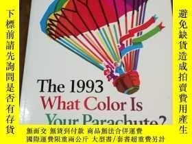 二手書博民逛書店What罕見Color Is Your Parachute? 1993: A Practical Manual f