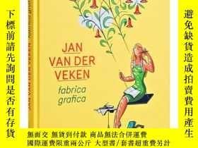 二手書博民逛書店Fabrica罕見Grafica - Jan Van Der VekenY360448 Jan van der
