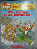 【書寶二手書T4/原文小說_OMO】Run for the Hills, Geronimo!_Stilton, Gero