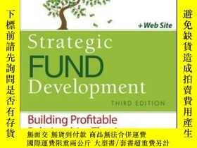 二手書博民逛書店Strategic罕見Fund Development: Building Profitable Relation