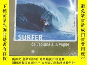 二手書博民逛書店SURFER,de罕見l écume à la vague(衝浪
