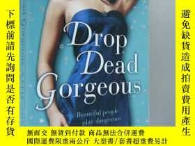 二手書博民逛書店Drop罕見Dead Gorgeous:beautiful pe