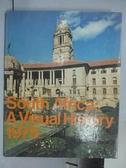【書寶二手書T7/歷史_QGA】South Africa:A Visual History 1975