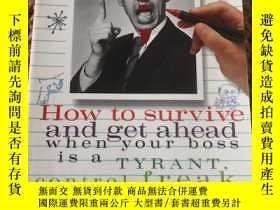 二手書博民逛書店英文原版罕見I Hate My Boss!: How to Survive and Get Ahead When
