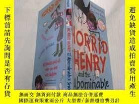 二手書博民逛書店Horrid罕見Henry and the Abominable Snowman :可怕的亨利和可惡的雪人Y2