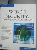 【書寶二手書T9/電腦_XEY】Web 2.0 Security_Shah, Shreeraj