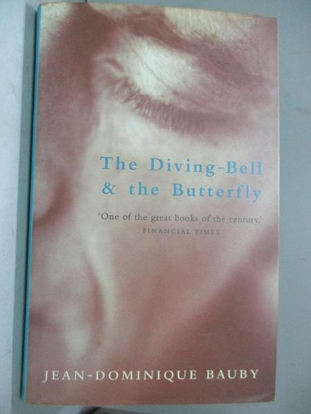 【書寶二手書T5/原文小說_QDK】The Diving-Bell and the Butterfly_Jean-Dom