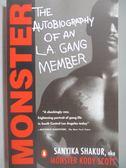 【書寶二手書T1/原文書_OLE】Monster-The Autobiography of an L.A. Gang Member_Shakur, Sanyika