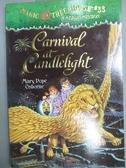 【書寶二手書T7/原文小說_MRB】Carnival at Candlelight_Osborne, Mary Pope