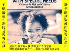 二手書博民逛書店Preschool罕見Children With Special Needs: Children At Risk