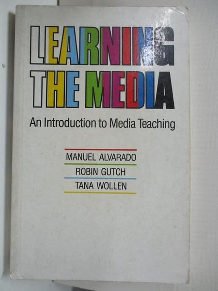 【書寶二手書T1/大學藝術傳播_BDB】Learning the media : an introduction to media teaching