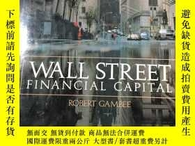 二手書博民逛書店WALL罕見STREET FINANCIAL CAPITAL華爾