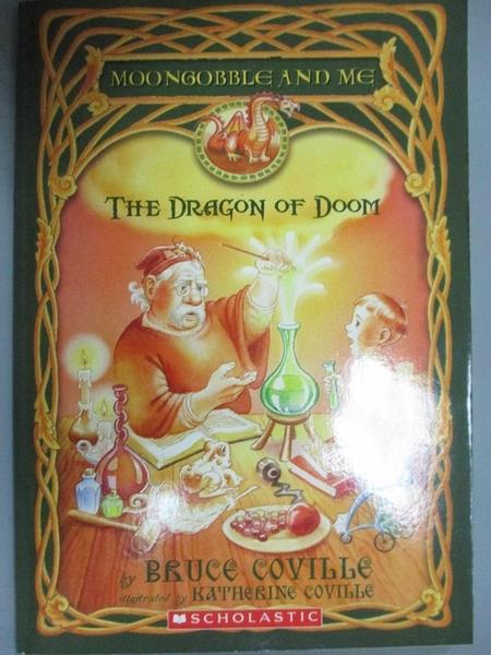 【書寶二手書T3/原文小說_OFE】The Dragon of Doom_Bruce Coville