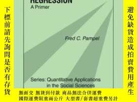 二手書博民逛書店Logistic罕見Regression-對數幾率回歸Y436638 Fred C. Pampel Sage