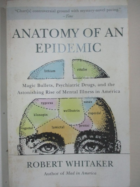 【書寶二手書T1/心理_BXE】Anatomy of an Epidemic: Magic Bullets, Psychiatric Drugs…