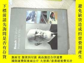 二手書博民逛書店Bosch罕見125 years Invented for li