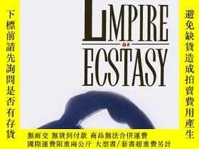二手書博民逛書店Empire罕見Of EcstasyY256260 Toepfer, Karl Univ Of Califor