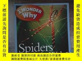 二手書博民逛書店i罕見wonder why spiders spin websY198833 出版2014