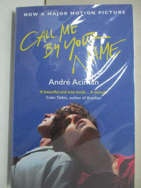 【書寶二手書T1/原文小說_CED】Call Me by Your Name (Movie Tie-in)_Andre Aciman