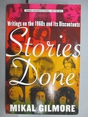 【書寶二手書T5/文學_FF6】Stories Done_Mikal Gilmore