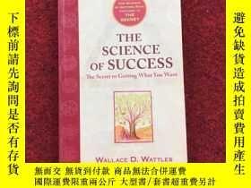 二手書博民逛書店THE罕見SCIENCE OF SUCCESS:The Secret to Getting What You Wa
