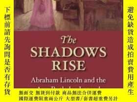 二手書博民逛書店The罕見Shadows Rise: Abraham Linco