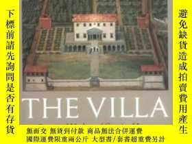 二手書博民逛書店The罕見Villa: Form And Ideology Of Country HousesY364682