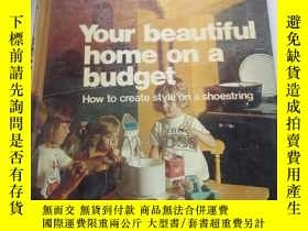 二手書博民逛書店your罕見beautiful home on a budget