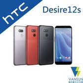 【贈自拍棒+原廠旅行組】HTC Desire12s 3G/32G 6吋 智慧手機【葳訊數位生活館】